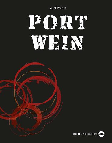 Portwein Buch Axel Probst